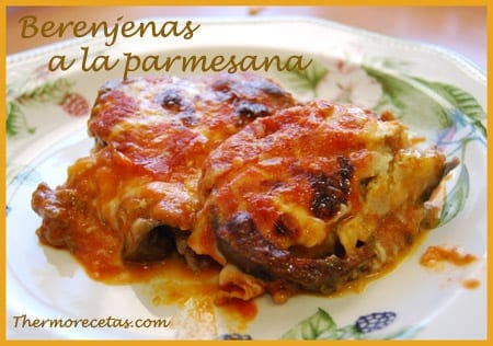 Receta thermomix Berenjenas a la parmesana