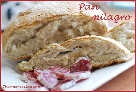 Pan Milagro Thermorecetas