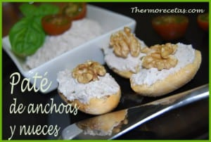Receta Facil Thermomix Paté de anchoas y nueces