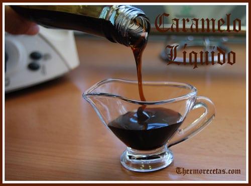 Receta facil Thermomix caramelo liquido