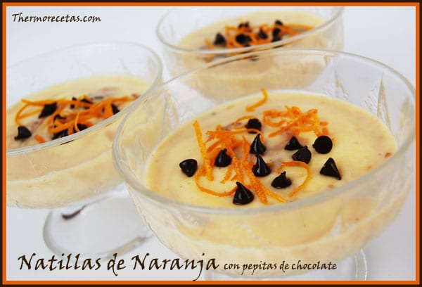 receta postres thermomix natillas de naranja con pepitas de chocolate