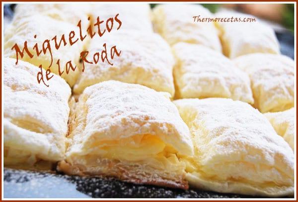 Receta Postres thermomix Miguelitos de la roda