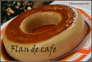 receta postres thermomix flan de cafe