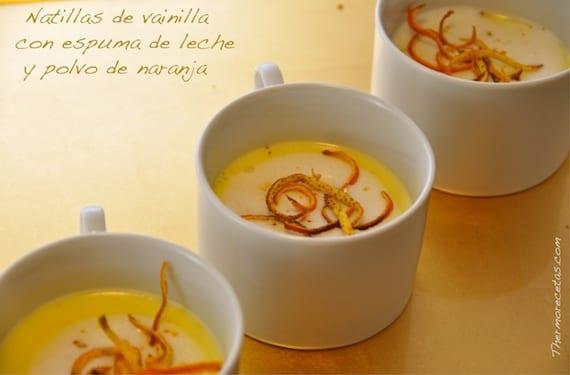 Natillas de vainilla con espuma de leche y polvo de naranja