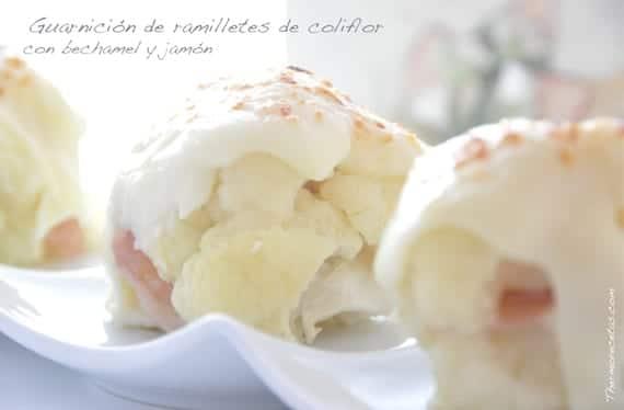 Guarnición de ramilletes de coliflor con jamón y bechamel