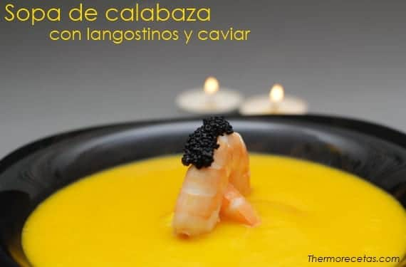 Sopa de calabaza con langostinos y caviar