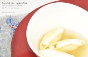 Sopa de Navidad con pasta rellena de crema de quesos