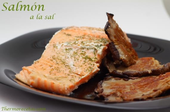 Salmón a la sal con setas plancha con Thermomix