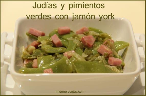 Judías y pimientos verdes con jamón york con Thermomix