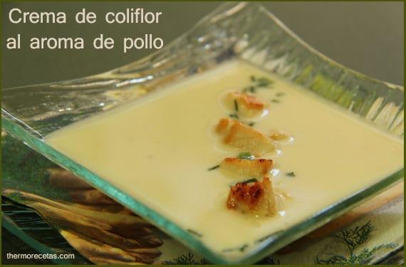 Crema de coliflor al aroma de pollo con Thermomix