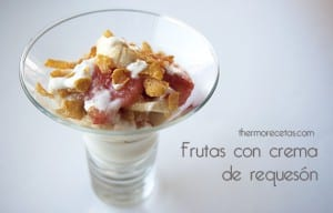 Requesón con frutas