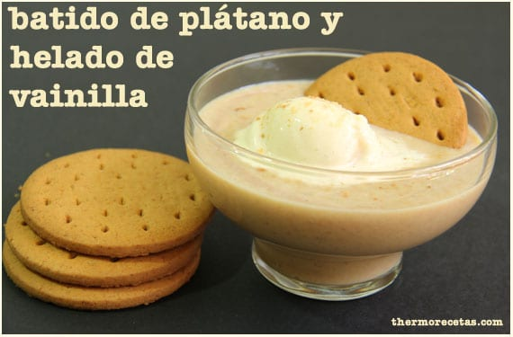 batido-de-platano-y-helado-de-vainilla-thermorecetas