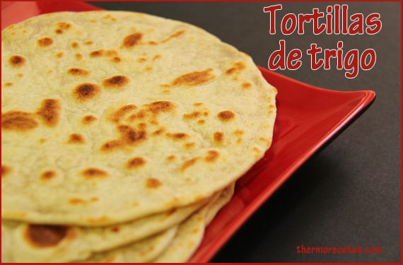 tortillas-de-trigo-thermorecetas