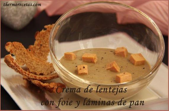 crema-de-lentejas-con-foie-y-laminas-de-pan-thermorecetas