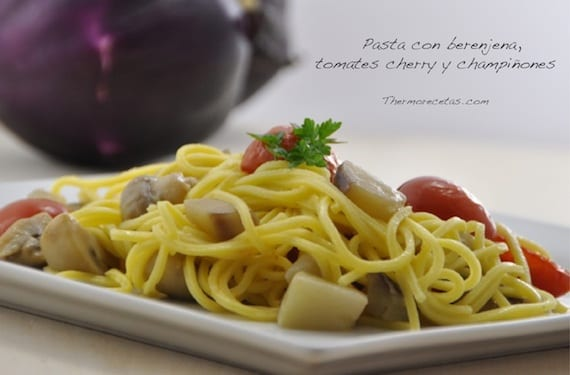 pasta con berenjena-tomates-y-champiñones