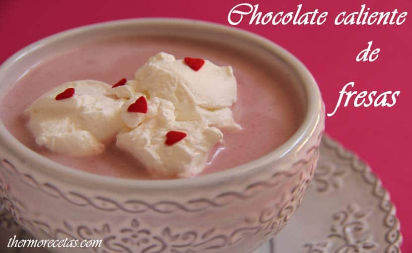 chocolate-caliente-de-fresas-thermorecetas