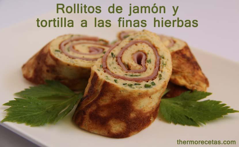 rollitos-de-jamón-y-tortilla-a-las-finas-hierbas-thermorecetas